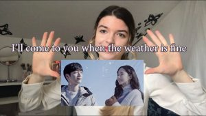 I'll come to you when the weather is fine (Korean Drama) Episode 3 and Episode 4 Review